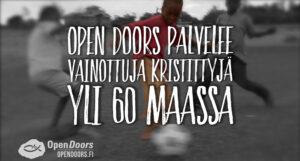 Ote esittelyvideosta Open Doors nimisen kristillisen hyväntekeväisyysjärjestön toimintaan maailmalla